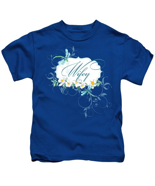 Wifey New Bride Dragonfly W Daisy Flowers N Swirls Kids T-Shirt by Audrey Jeanne Roberts