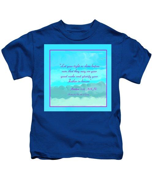 Matthew 5 16 Kids T-Shirt