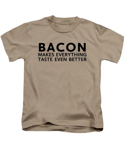 Bacon Makes It Better Kids T-Shirt by Nancy Ingersoll