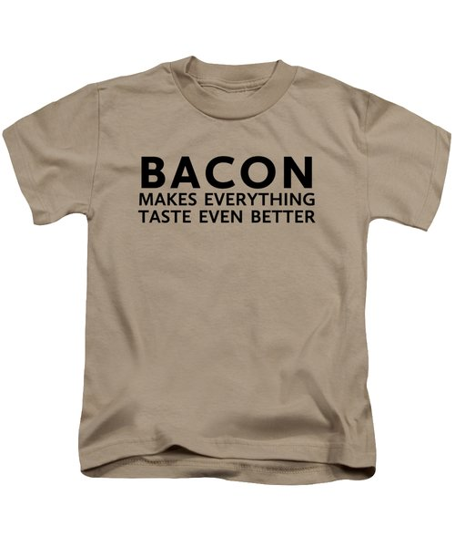 Bacon Makes It Better Kids T-Shirt