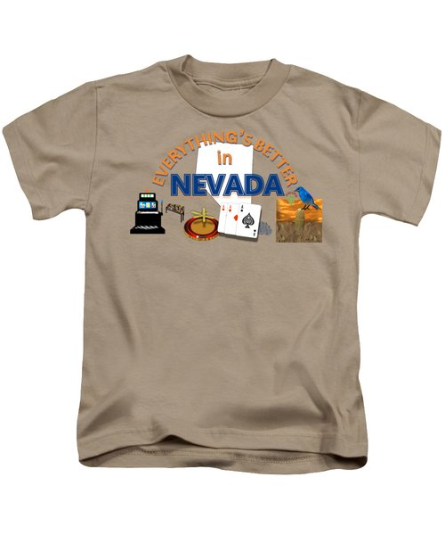 Everything's Better In Nevada Kids T-Shirt