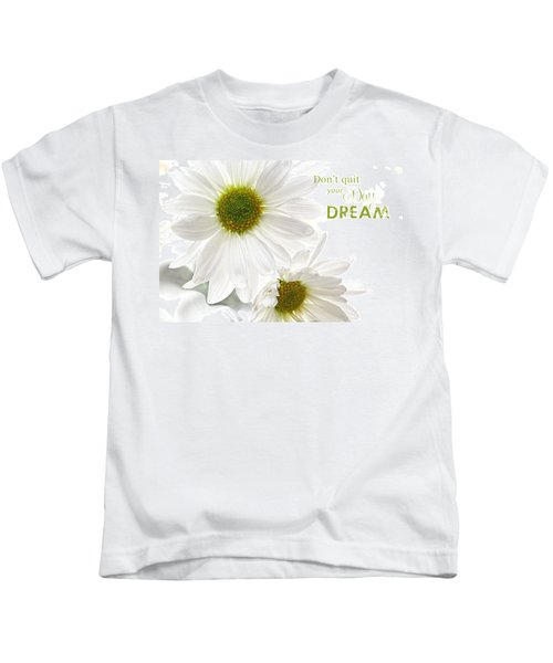 Dreams With Message Kids T-Shirt