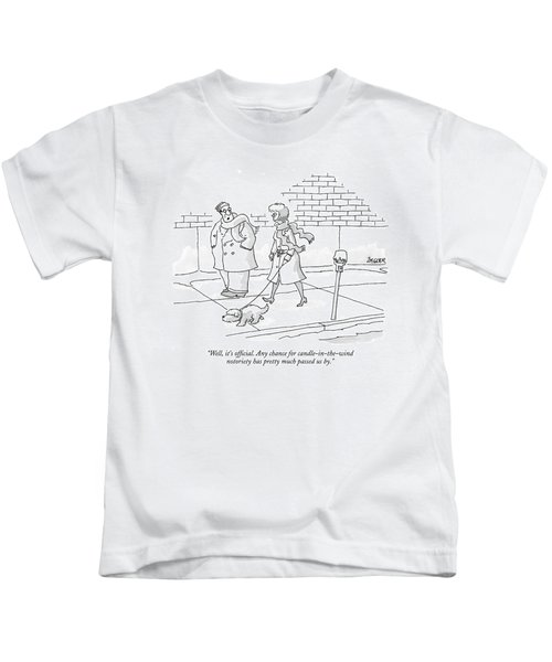Well, It's Official. Any Chance Kids T-Shirt