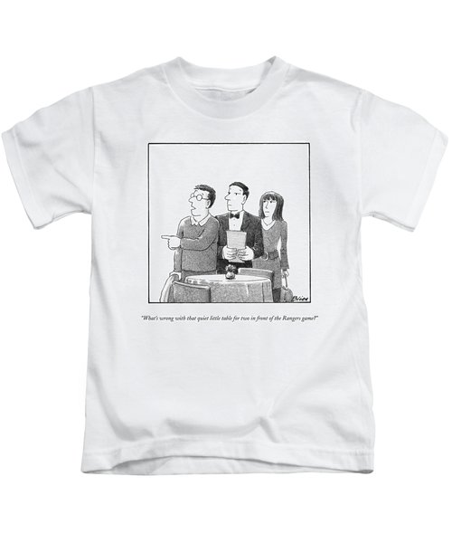 What's Wrong With That Quiet Little Table For Two Kids T-Shirt