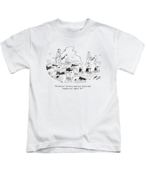 Oh God, Yes!  I've Been A Bad Cow!  Such A Bad Kids T-Shirt