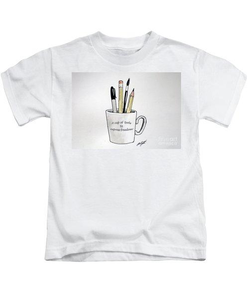 A Cup Of Tools To Express Freedom Kids T-Shirt