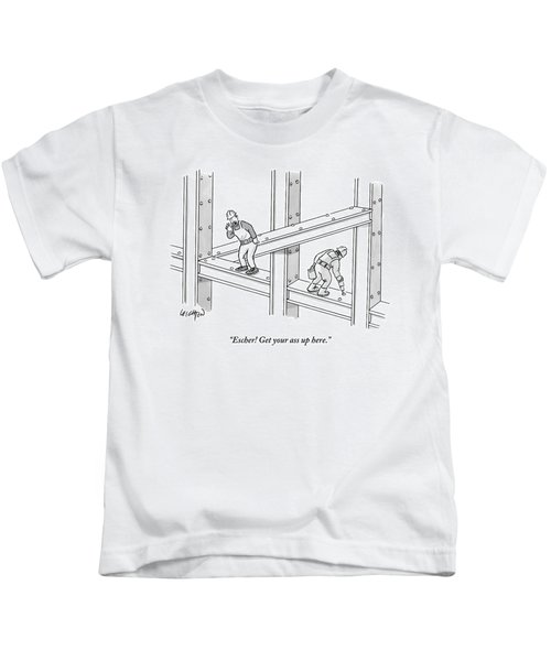 Escher Get Your Ass Up Here Kids T-Shirt