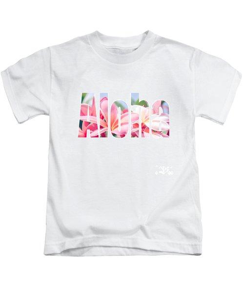 Aloha Tropical Plumeria Typography Kids T-Shirt