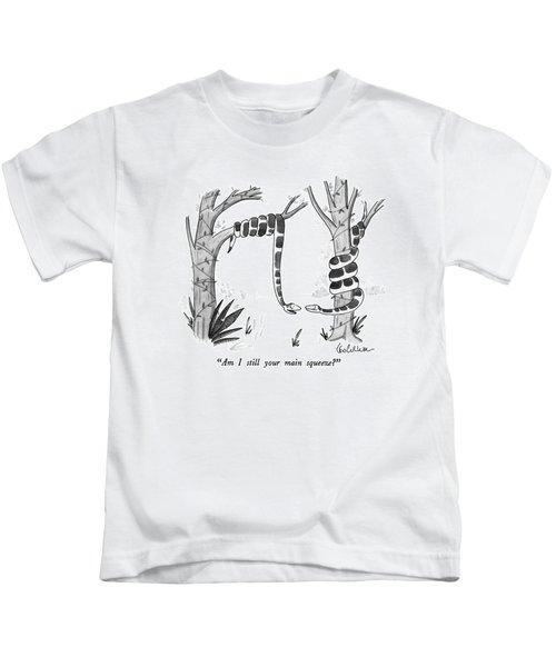Am I Still Your Main Squeeze? Kids T-Shirt