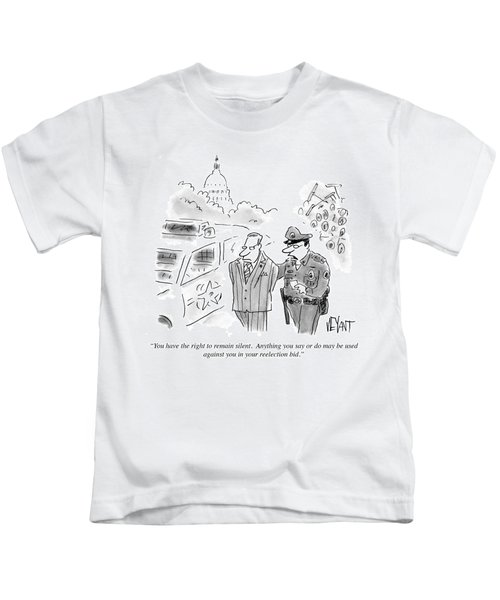 Anything You Say Or Do May Be Used Kids T-Shirt