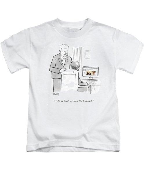 At Least We Won The Internet Kids T-Shirt