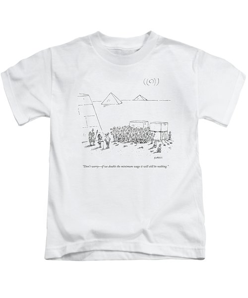 Egyptian Pyramid-builders Are Being Addressed Kids T-Shirt