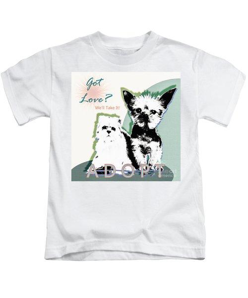 Got Love Adopt A Pet Poster Art Kids T-Shirt
