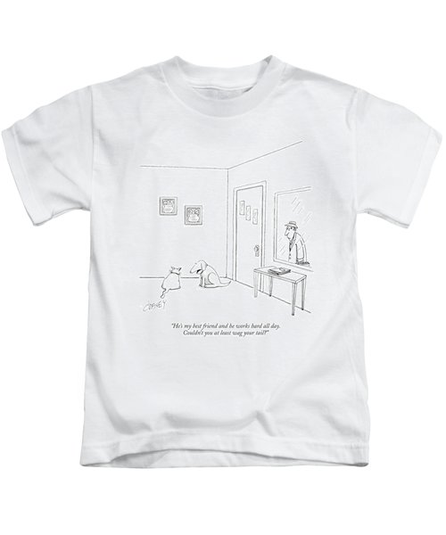 He's My Best Friend And He Works Hard All Day Kids T-Shirt