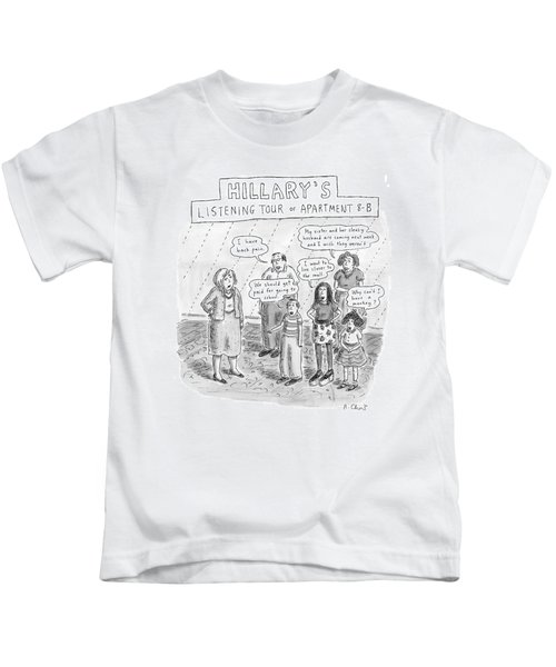'hillary's Listening Tour Of Apartment 8-b' Kids T-Shirt by Roz Chast
