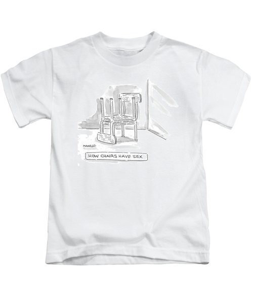 How Chairs Have Sex Kids T-Shirt