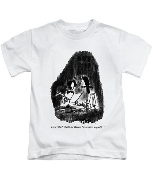 How's This?  'quoth The Raven Kids T-Shirt