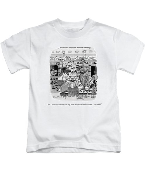 I Don't Know - Somehow The City Seems Much Kids T-Shirt