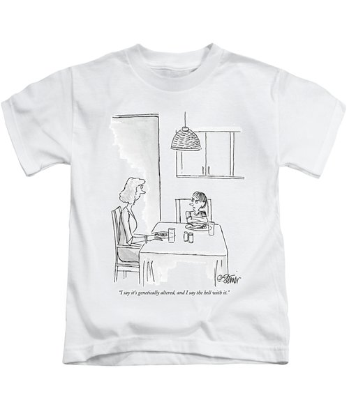 I Say It's Genetically Altered Kids T-Shirt by Peter Steiner