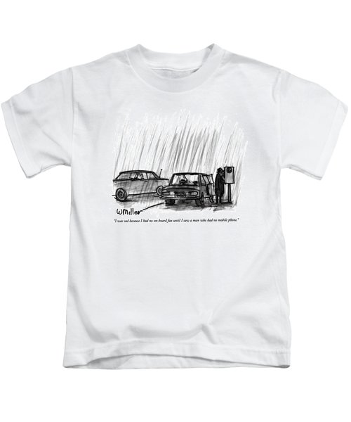 I Was Sad Because I Had No On-board Fax Kids T-Shirt