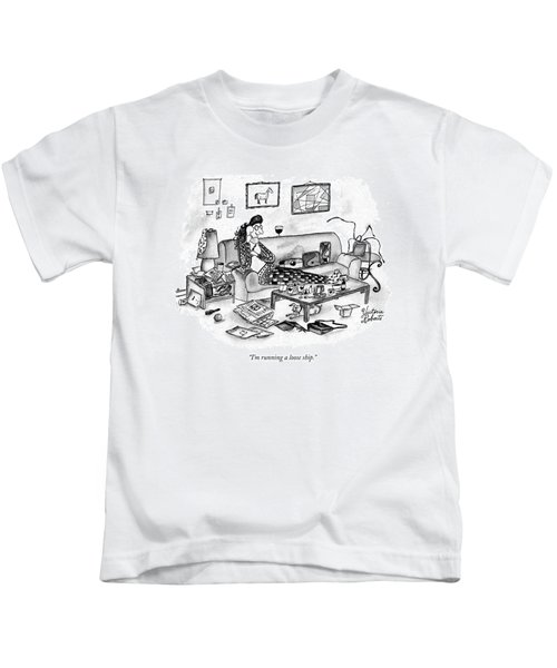 I'm Running A Loose Ship Kids T-Shirt