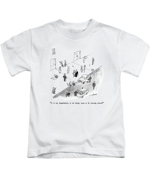 Is It My Imagination Kids T-Shirt