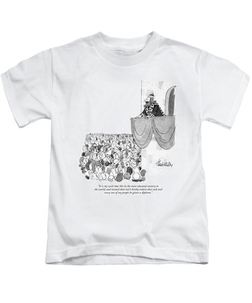 It Is My Wish That This Be The Most Educated Kids T-Shirt
