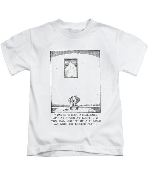 It Was To Be Quite A Challenge Kids T-Shirt