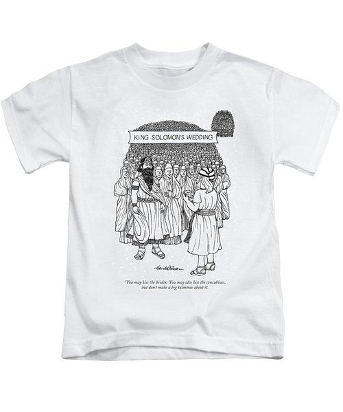 King Solomon's Wedding You May Kiss The Brides Kids T-Shirt