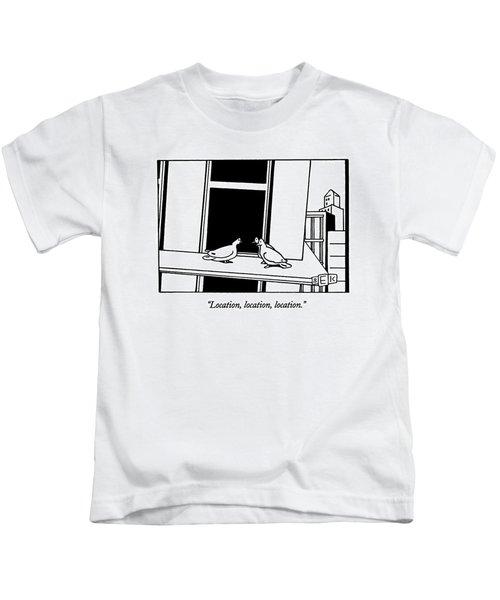 Location, Location, Location Kids T-Shirt