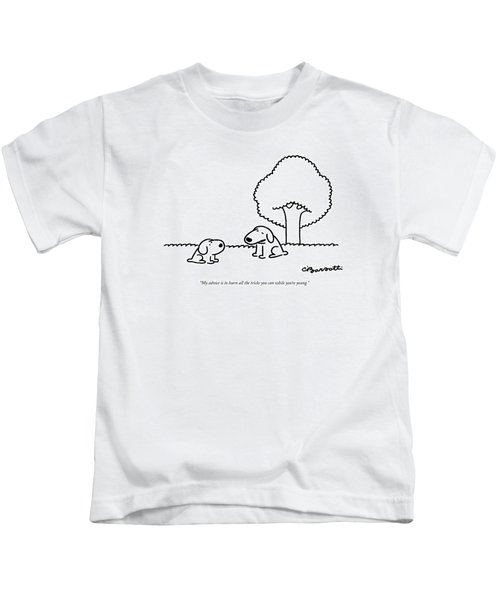 My Advice Is To Learn All The Tricks Kids T-Shirt