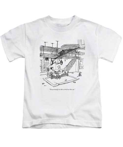Occasionally He Lobs A Brick At The Cat Kids T-Shirt