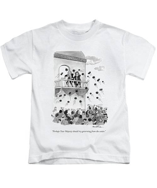 Perhaps Your Majesty Should Try Governing Kids T-Shirt