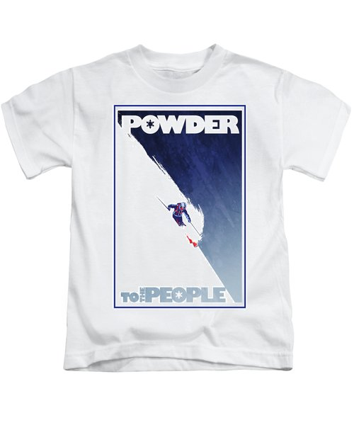 Powder To The People Kids T-Shirt
