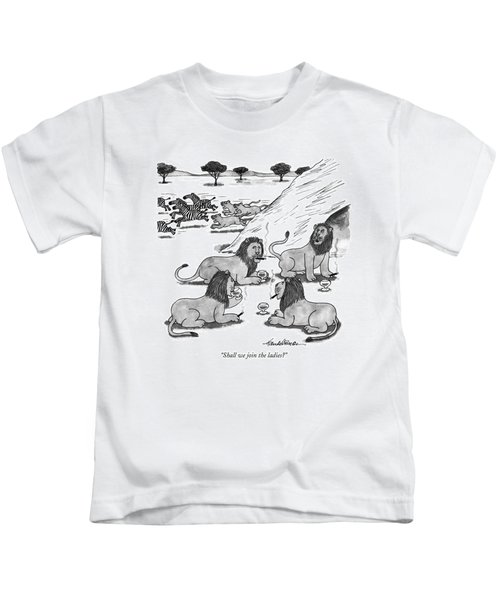 Shall We Join The Ladies? Kids T-Shirt