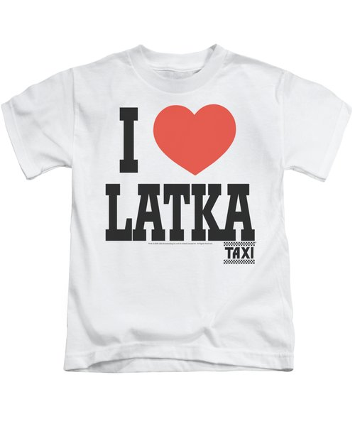 Taxi - I Heart Latka Kids T-Shirt