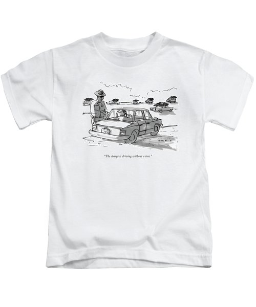 The Charge Is Driving Without A Tree Kids T-Shirt