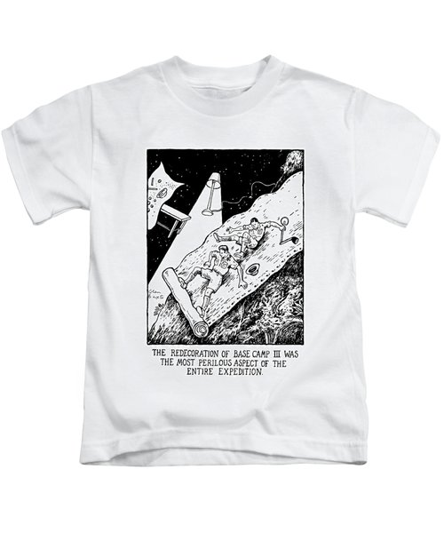 The Redecoration Of Base Camp IIi Was The Most Kids T-Shirt