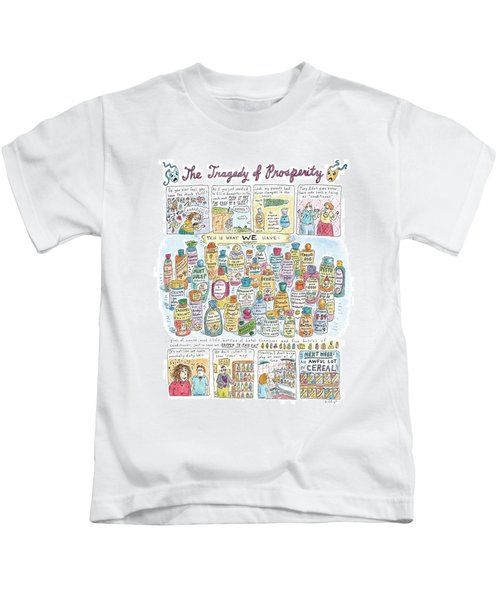 'the Tragedy Of Prosperity' Kids T-Shirt by Roz Chast