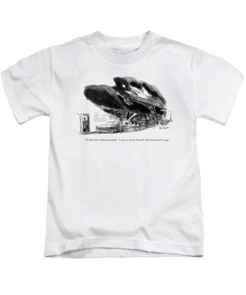 To Hell With A Balanced Portfolio. I Want Kids T-Shirt