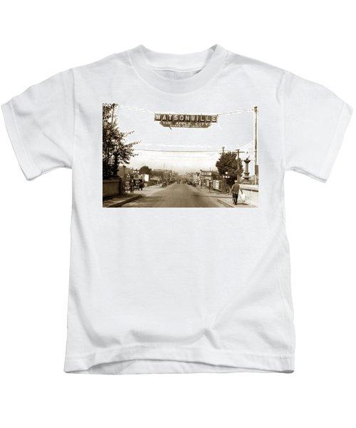 Watsonville California  The Apple City Circa 1926 Kids T-Shirt