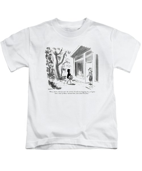 Wow, Dearie, Did You Miss The Action! A Wolf Kids T-Shirt