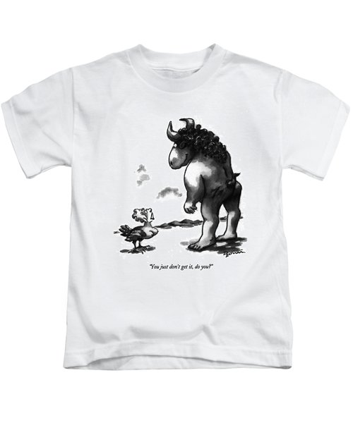 You Just Don't Get Kids T-Shirt by Eldon Dedini