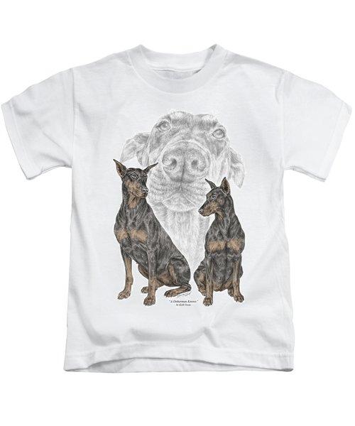 A Doberman Knows - Dobe Pinscher Dog Art Print Kids T-Shirt