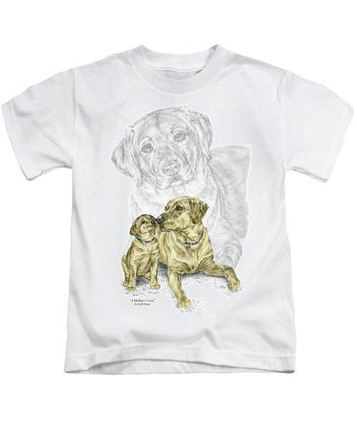 A Mothers Love - Labrador Dog Print Color Tinted Kids T-Shirt