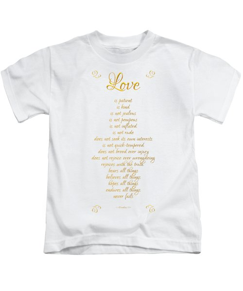 1 Corinthians 13 Love Is White Background Kids T-Shirt