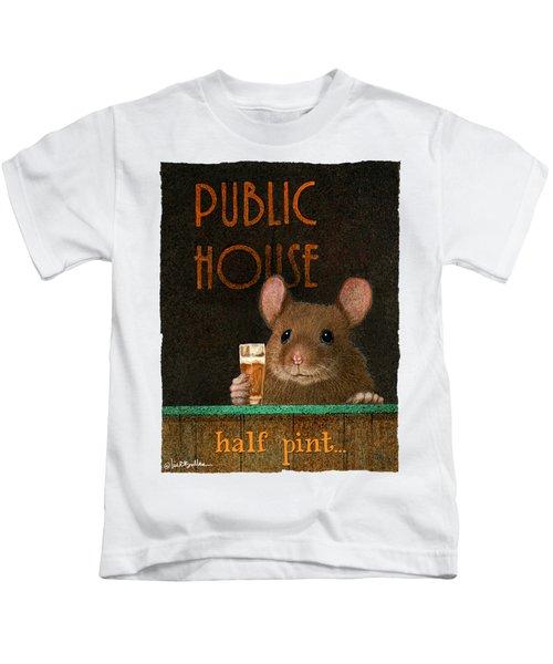Half Pint... Kids T-Shirt by Will Bullas