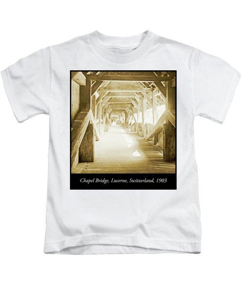 Kapell Bridge, Lucerne, Switzerland, 1903, Vintage, Photograph Kids T-Shirt
