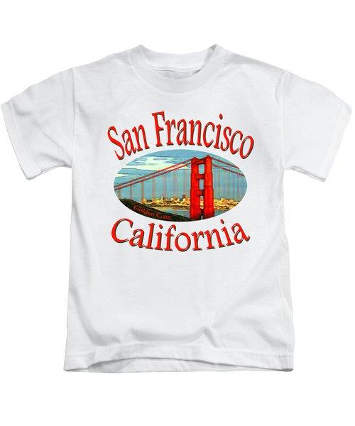 San Francisco California Design Kids T-Shirt