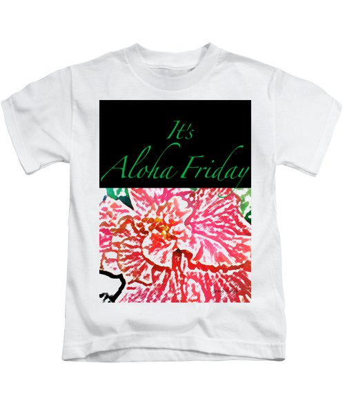 Aloha Friday T-shirt Kids T-Shirt by James Temple